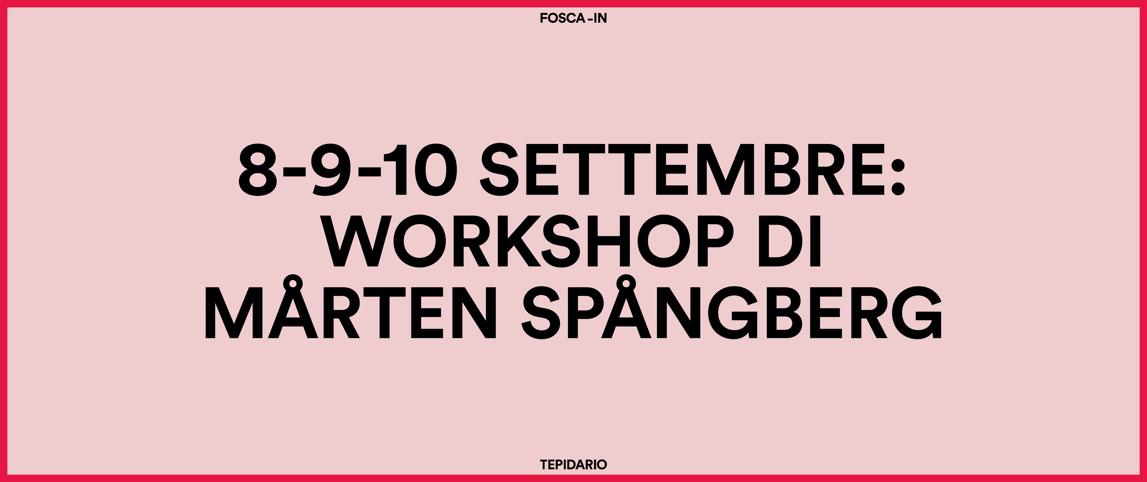 Spangberg Workshop